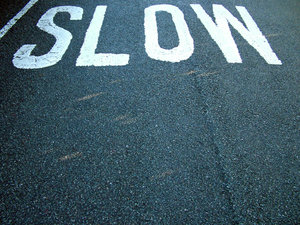 SLO_RD: slow down, you move too fast...