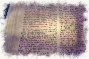 Gospel: Grungy image of texts from John 8:11 to 15 in the bible. Scripture taken from the New King James Version. Copyright  1982 by Thomas Nelson,