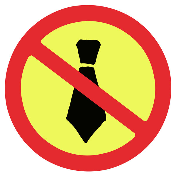 Prohibition sign 4: No ties