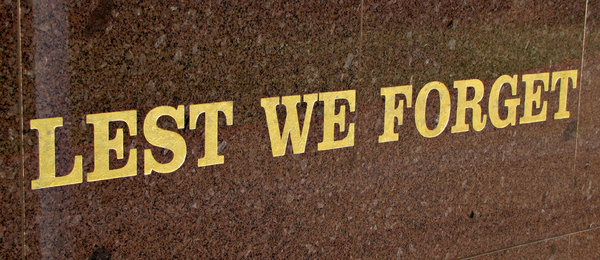 memorial: wall memorial reminder - ANZAC war memorials - slogan - lest we forget