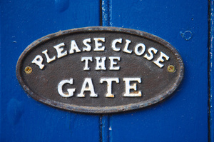 Close the Gate!