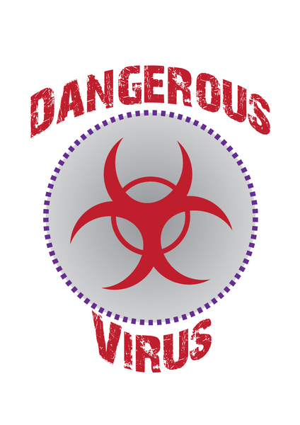 dangerous virus warning: dangerous virus warning