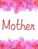 Mother 2: A simple Mothers Day card, birthday card, cover or banner. You may prefer:  http://www.rgbstock.com/photo/mQbgtcS/Heart+of+Glass  or:  http://www.rgbstock.com/photo/oBVWBH0/Mother