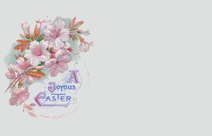Easter Card 5: A victorian Easter wish, made from a public domain image. Pretty and old fashined, it makes a nice Easter card or greeting.
